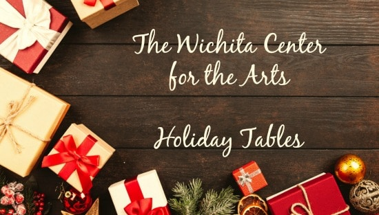 table with holiday gift border and words The Wichita Center for the Arts Holiday Tables